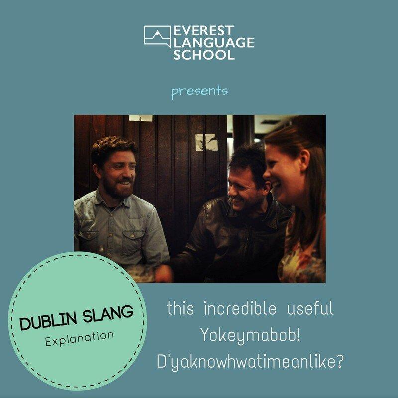 Dublin Slang Explanation