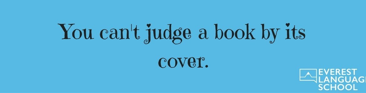 you cant always judge a book And the flame is so puny, you still can't see to' the bottom of the stairs  ing from  the window, except you can't always  can't always judge a book by the cover.